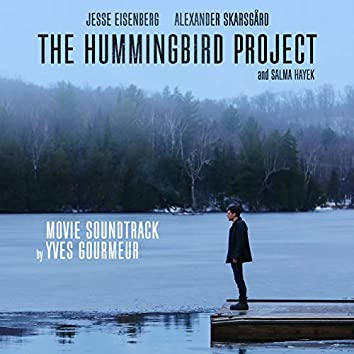 The Hummingbird Project (Original Motion Picture Soundtrack)