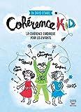 Cohérence kid - La cohérence cardiaque pour les enfants (Courants ascendants) - Format Kindle - 9,99 €