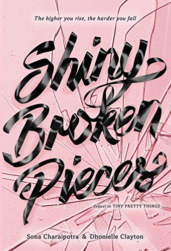 Shiny Broken Pieces: A Tiny Pretty Things Novel (English Edition)