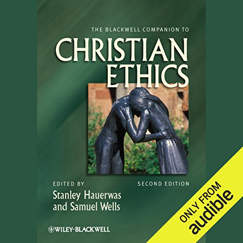 The Blackwell Companion to Christian Ethics cover art