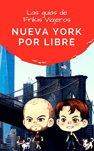 Nueva York por libre - Las guías de Frikis Viajeros