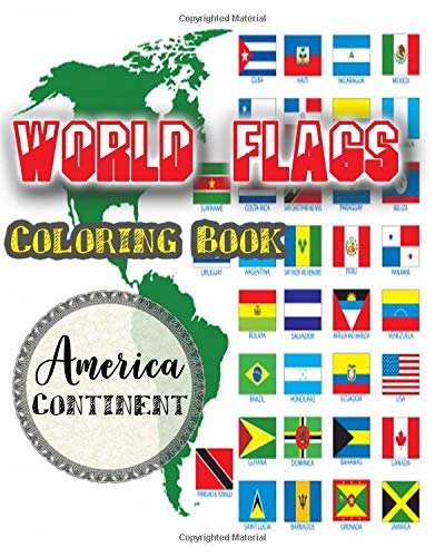 World Flags Coloring Book: Recognize the World and Color Flags From Around the World with A color Guides , great gift for geography Lovers kids and adults