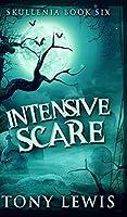 Intensive Scare (Skullenia Book 6)