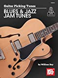 Guitar Picking Tunes Blues & Jazz Jam Tunes (English Edition)