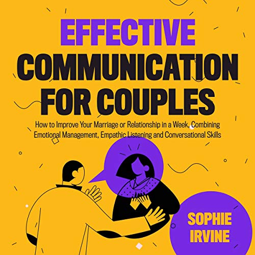 Effective Communication for Couples Audiobook By Sophie Irvine cover art