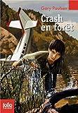 Crash En Foret (Folio Junior) (English and French Edition) by Gary Paulsen (2010-03-01) - Gallimard Education - 01/03/2010