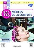 La coloration et la forme durable - Pôle 1 - Tome 1 - 1re, Tle Bac Pro Métiers de la coiffure (2021) - Pochette élève (2021)