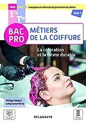 La coloration et la forme durable - Pôle 1 - Tome 1 - 1re, Tle Bac Pro Métiers de la coiffure (2021) - Pochette élève (2021) de Philippe Campart