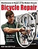 Bicycle Repair: Maintenance and Repair of the Modern Bicycle (Cycling Resources)