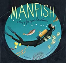 Manfish: A Story of Jacques Cousteau PDF