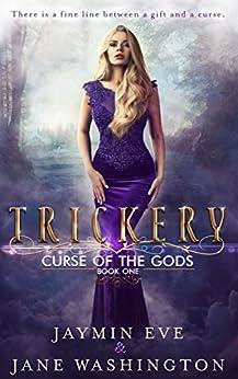 Trickery (Curse of the Gods Book 1) by [Jaymin Eve, Jane Washington]