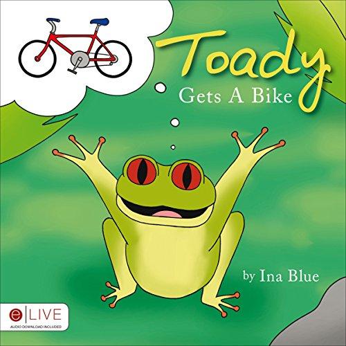 Toady Gets a Bike audiobook cover art
