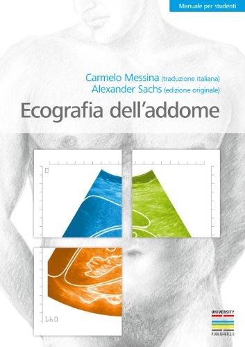 Ecografia dell'addome: Manuale per studenti (Italian Edition)