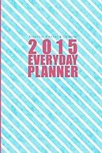 Notebook Planner & Calendar: 2015  Everyday Planner