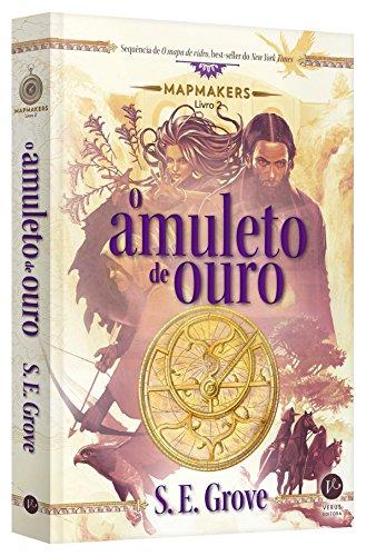 O amuleto de ouro (Vol. 2 Mapmakers)