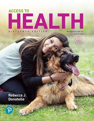 Compare Textbook Prices for Access to Health 16 Edition ISBN 9780135173794 by Donatelle, Rebecca