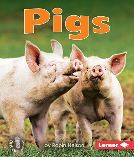 Pigs (First Step Nonfiction)