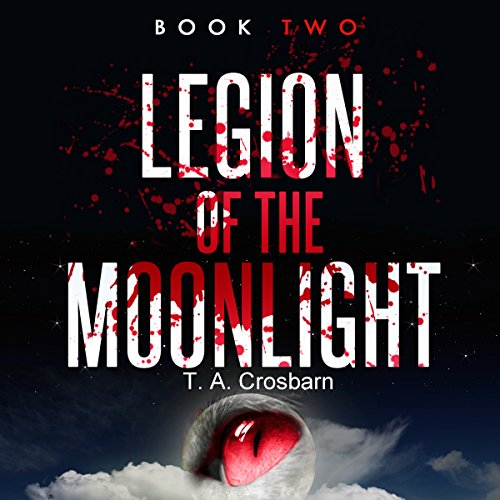 Legion of the Moonlight: Book Two audiobook cover art