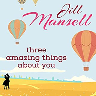 Three Amazing Things About You audiobook cover art