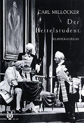 Der Bettelstudent: Operette in 3 Akten. Klavierauszug.