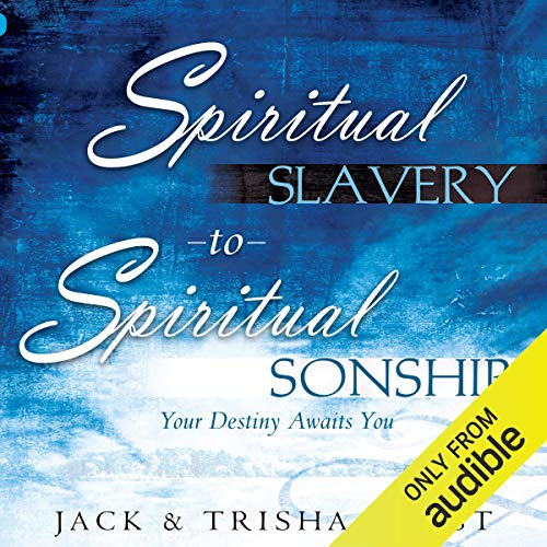 Spiritual Slavery to Spiritual Sonship audiobook cover art