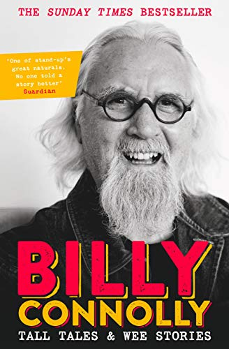 Tall Tales and Wee Stories: The Best of Billy Connolly (English Edition)