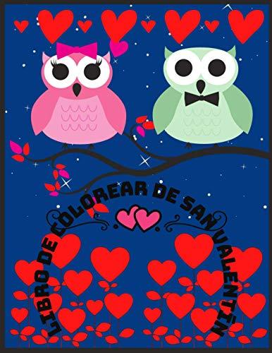 Libro de Colorear de San Valentín: Libro para colorear para niños con diseños lindos y únicos de Animales Enamorados (Valentine Coloring Book)