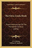 The Oera Linda Book: From A Manuscript Of The Thirteenth Century (1876)