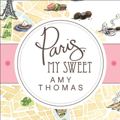 Paris, My Sweet audiobook cover art