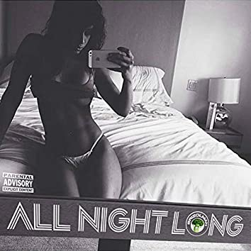 All Night Long (feat. Chiyumba Ossome, A.J. Smalls, T. Smalls & Mike Mizzle)