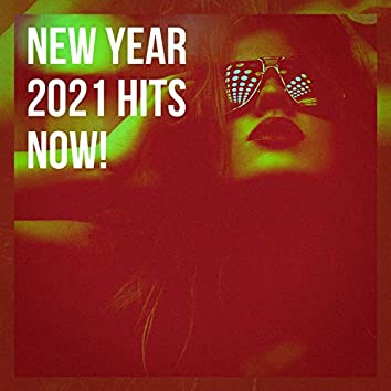 New Year 2021 Hits Now!