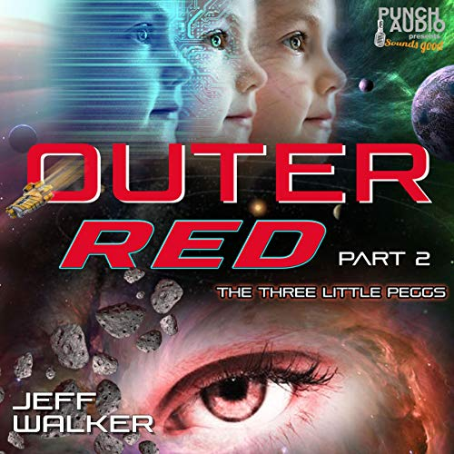 Outer Red - Part 2: The Three Little Peggs audiobook cover art
