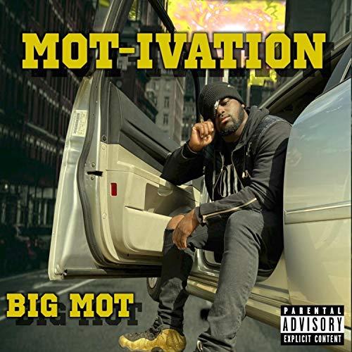 MOT-Ivation [Explicit]