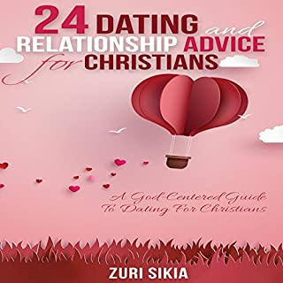 24 Dating and Relationship Advice for Christians cover art