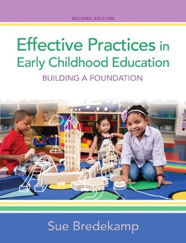 Effective Practices in Early Childhood Education Plus NEW MyEducationLab with Video-Enhanced Pearson eText -- Access Car