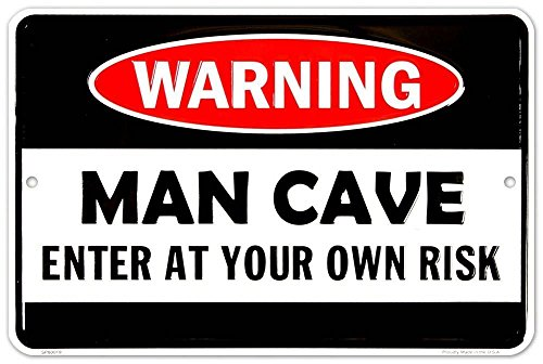 Man cave warning metal door sign