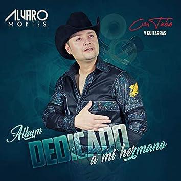 Album Dedicado a Mi Hermano Con Tuba Y Guitarras