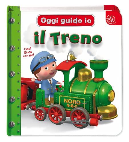 Il treno. Oggi guido io. Ediz. a colori