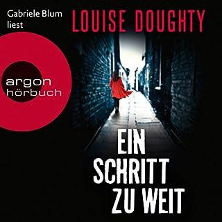Ein Schritt zu weit                   Autor:                                                                                                                                 Louise Doughty                               Sprecher:                                                                                                                                 Gabriele Blum                      Spieldauer: 12 Std. und 19 Min.     80 Bewertungen     Gesamt 3,7