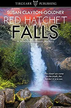 Red Hatchet Falls: A Winston Radhauser Mystery: #7 by [Susan Clayton-Goldner]