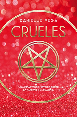 Crueles (Spanish Edition)