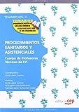 Cuerpo de Profesores Técnicos de F.P. Procedimientos Sanitarios y Asistenciales. Temario Vol. II.: 2 (Profesores Fp 2012 (cep))