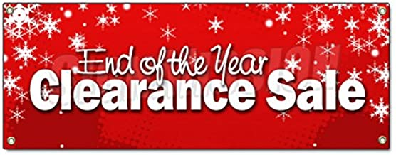 END of The Year Clearance Sale Banner Sign Blow Out 50% Off