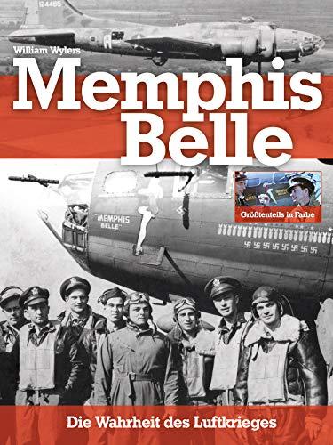 Die Memphis Belle - Die Wahrheit des Luftkrieges