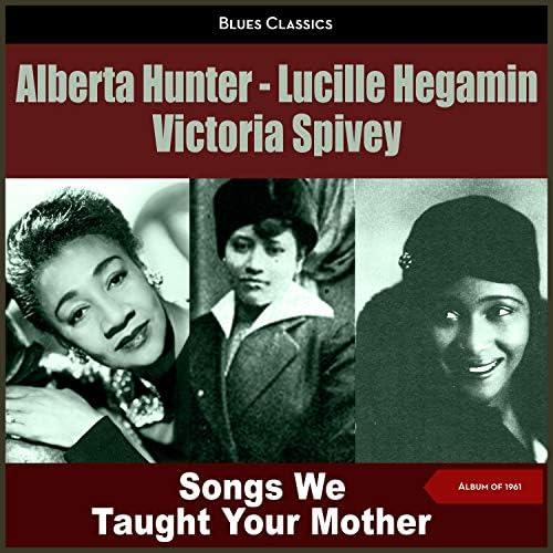 Alberta Hunter, Lucille Hegamin & Victoria Spivey