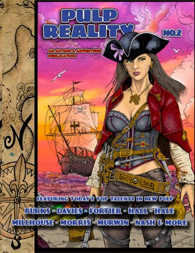Pulp Reality 2: An Action & Adventure Publication
