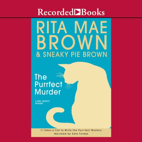 The Purrfect Murder Audiobook By Rita Mae Brown,                                                                                        Sneaky Pie Brown cover art