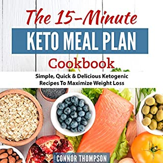 Keto Meal Plan: The 15 Minute Keto Meal Plan cover art