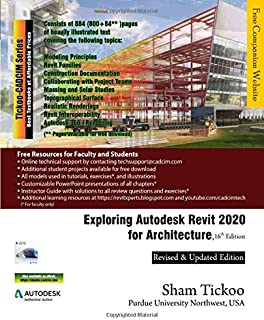 Exploring Autodesk Revit 2020 for Architecture, 16th Edition