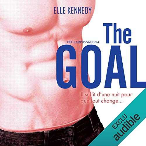 The Goal: Off-campus Saison 4 [French Version] audiobook cover art